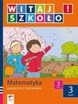 Witaj szkoło 3 Matematyka podręcznik z ćwiczeniami część 3 w sklepie internetowym Booknet.net.pl