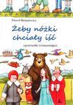 Żeby nóżki chciały iść w sklepie internetowym Booknet.net.pl
