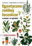 Egzotyczne rośliny lecznicze w domu i ogrodzie w sklepie internetowym Booknet.net.pl