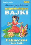 Calineczka i inne baśnie 1 CD w sklepie internetowym Booknet.net.pl