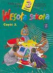 Wesoła szkoła. Klasa 3, szkoła podstawowa, część 3. Karty pracy w sklepie internetowym Booknet.net.pl