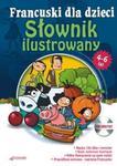 Francuski dla dzieci - Słownik ilustrowany 4 - 6 lat w sklepie internetowym Booknet.net.pl