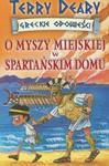 Greckie opowieści O myszy miejskiej w spartańskim domu w sklepie internetowym Booknet.net.pl