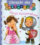 Stroje karnawałowe Obrazki dla maluchów w sklepie internetowym Booknet.net.pl