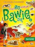 Bawię się 3 Dinozaury w sklepie internetowym Booknet.net.pl