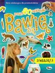 Bawię się 8. Zwięrzeta (naklejki) w sklepie internetowym Booknet.net.pl