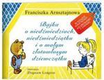 Bajka o niedźwiedziach, niedźwiedziątku i o małym, złotowłosym dziewczątku w sklepie internetowym Booknet.net.pl