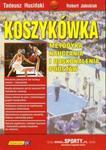 Koszykówka Metodyka nauczania i doskonalenia podstaw w sklepie internetowym Booknet.net.pl