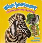 Kim jestem? Dzikie zwierzęta w sklepie internetowym Booknet.net.pl