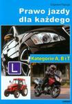 Prawo jazdy dla każdego. Kategorie A, B i T w sklepie internetowym Booknet.net.pl