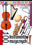 Na ścieżkach wiedzy. Encyklopedia. 100 instrumentów muzycznych w sklepie internetowym Booknet.net.pl