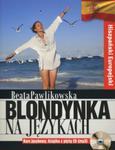 Blondynka na językach. Hiszpański Europejski + CD MP3 w sklepie internetowym Booknet.net.pl