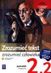 Zrozumieć tekst, zrozumieć człowieka. Klasa 2, liceum, część 2. Język polski. Podręcznik w sklepie internetowym Booknet.net.pl