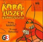 Karaluszek kłamczuszek Nie lubisz karalucha? Nie zgrywaj kłamczucha! w sklepie internetowym Booknet.net.pl