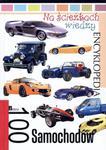 Na ścieżkach wiedzy. Encyklopedia. 100 samochodów w sklepie internetowym Booknet.net.pl