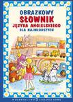 Obrazkowy słownik języka angielskiego dla najmłodszych w sklepie internetowym Booknet.net.pl