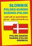 Słownik polsko-duński duńsko-polski czyli jak to powiedzieć po duńsku w sklepie internetowym Booknet.net.pl