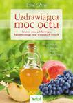 Uzdrawiająca moc octu sekrety octu jabłkowego,balsamicznegi w sklepie internetowym Booknet.net.pl