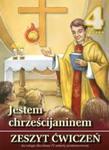 Jestem chrześcijaninem. Klasa 4, szkoła podstawowa. Religia. Zeszyt ćwiczeń w sklepie internetowym Booknet.net.pl