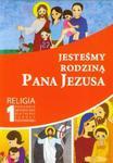 Jesteśmy rodziną Pana Jezusa 1 Religia Poradnik metodyczny z płytą CD w sklepie internetowym Booknet.net.pl