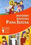 Jesteśmy rodziną Pana Jezusa 1 Religia Podręcznik w sklepie internetowym Booknet.net.pl