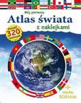 Mój pierwszy atlas świata z naklejkami + mapa ścienna. Ponad 320 naklejek w sklepie internetowym Booknet.net.pl