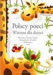 Polscy poeci. Wiersze dla dzieci w sklepie internetowym Booknet.net.pl