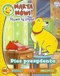 Marta mówi Słowa są super 10/2013 Pies prezydenta w sklepie internetowym Booknet.net.pl