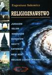 Religioznawstwo. Judaizm, islam, hinduzim, buddyzm, sekty, satanizm, New Age, religie ludów pierwotn w sklepie internetowym Booknet.net.pl
