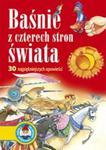 Baśnie z czterech stron świata. 30 najpiękniejszych opowieści w sklepie internetowym Booknet.net.pl