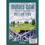 Matematyka. Matura 2014. Testy i arkusze. Zakres podstawowy w sklepie internetowym Booknet.net.pl