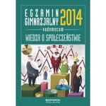 Wiedza o społeczeństwie. Egzamin gimnazjalny 2014. Vademecum w sklepie internetowym Booknet.net.pl