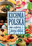 Kuchnia polska na cztery pory roku w sklepie internetowym Booknet.net.pl