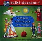Bajki słuchajki. Kopciuszek, Dzikie łabędzie, Jaś i Małgosia. Książka z płytą CD w sklepie internetowym Booknet.net.pl