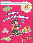 Historyjki z nalepkami. Zabawy przedszkolaków. w sklepie internetowym Booknet.net.pl