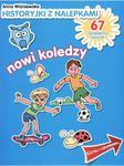 Historyjki z nalepkami. Nowi koledzy. w sklepie internetowym Booknet.net.pl
