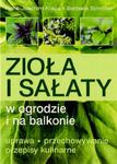 Zioła i sałaty w ogrodzie i na balkonie w sklepie internetowym Booknet.net.pl