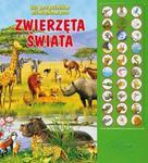 Zwierzęta świata. 30 przycisków dźwiękowych w sklepie internetowym Booknet.net.pl