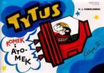 Tytus Romek i Atomek księga III Tytus astronautą w sklepie internetowym Booknet.net.pl