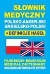 Słownik medyczny polsko-angielski angielsko-polski + definicje haseł w sklepie internetowym Booknet.net.pl
