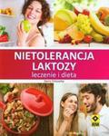 Nietolerancja laktozy. Leczenie i dieta w sklepie internetowym Booknet.net.pl
