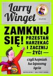 Zamknij się! Przestań narzekać i zacznij żyć! w sklepie internetowym Booknet.net.pl