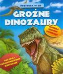 Groźne dinozaury Przyroda w 3D w sklepie internetowym Booknet.net.pl