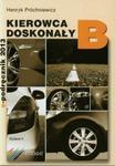 Kierowca doskonały B E-podręcznik z płytą CD w sklepie internetowym Booknet.net.pl