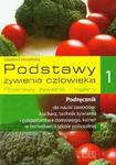 Podstawy żywienia człowieka 1. Podstawy żywienia i higieny. Podręcznik w sklepie internetowym Booknet.net.pl