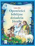Opowieści biblijne dziadzia Józefa Część 3 w sklepie internetowym Booknet.net.pl