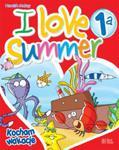I love Summer 1a + CD w sklepie internetowym Booknet.net.pl