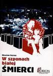 W szponach białej śmierci w sklepie internetowym Booknet.net.pl