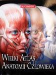 Wielki Atlas Anatomii Człowieka w sklepie internetowym Booknet.net.pl