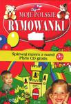 Moje Polskie rymowanki + płyta CD w sklepie internetowym Booknet.net.pl